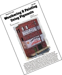 How-To #3 Weathering & Painting w/Pigments Booklet Doctor Ben's Scale Consortium